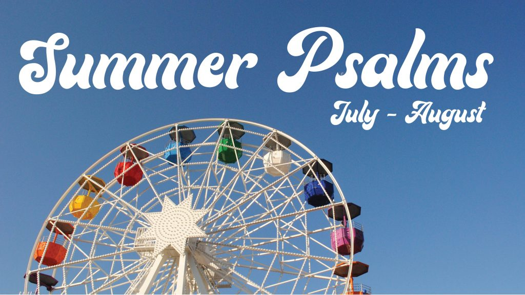 Announcement slide - Summer Psalms