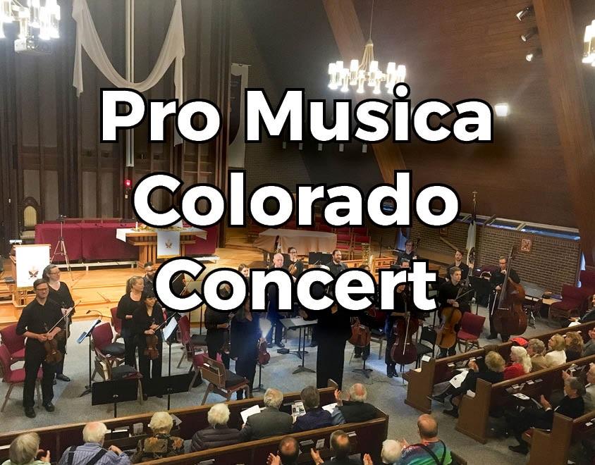 Pro Musica Colorado Concert