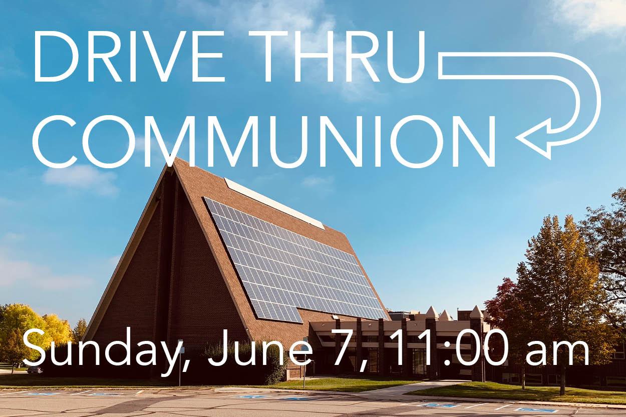 Drive-Thru Communion