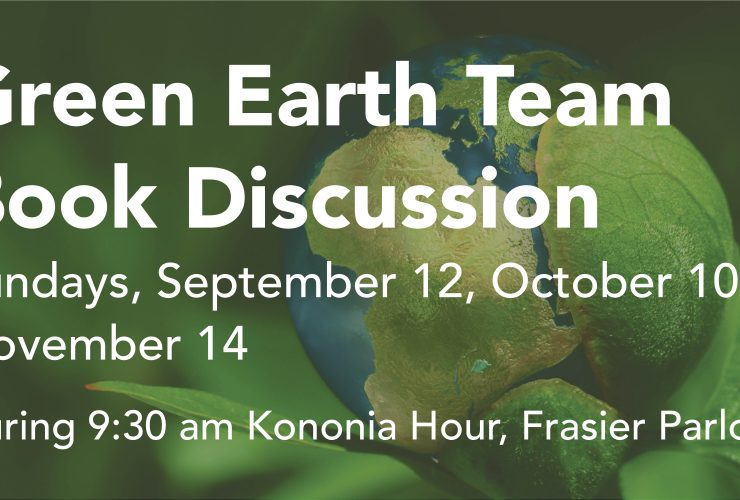 Green Earth Team Monthly Discussion Begins