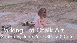 Announcement slide - Parking Lot Chalk Art